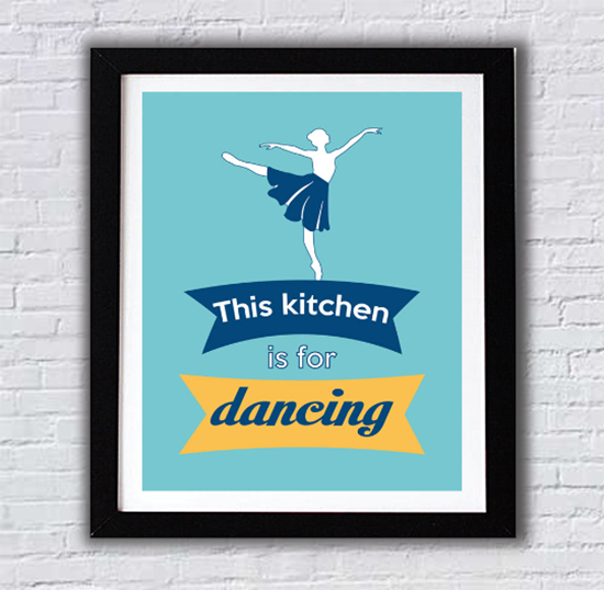 Amazing Kitchen Posters  This Kitchen Is For Dancing  Kitchen Wall Art