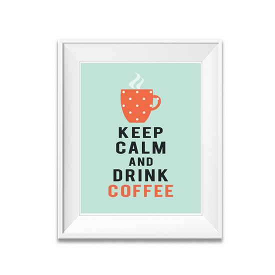 Cool Calm And Functional Kitchen: Keep Calm Poster Coffee Print- Kitchen Print Keep Calm And
