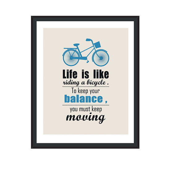 life quotes bicycle art inspirational poster