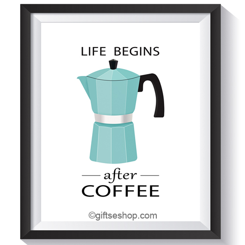 Coffee Wall Art  Coffee Poster, Kitchen Wall Decor Life Begins After Coffee